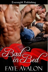 Bad in Bed, Faye Avalon, Evernight Publishing, menage, Brighton Heat
